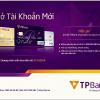 Đăng ký mở tài khoản ngân hàng Tpbank online số đẹp miễn phí 2021